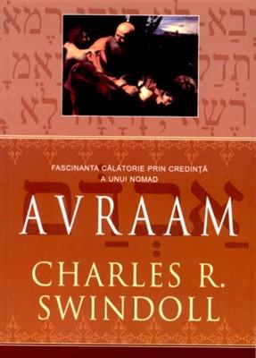 Avraam  fascinanta călătorie prin credinţă a unui nomad