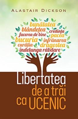 Libertatea de a trăi ca ucenic