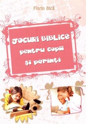 Jocuri biblice pentru copii şi părinţi