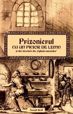Prizonierul cu un picior de lemn şi alte istorisiri din