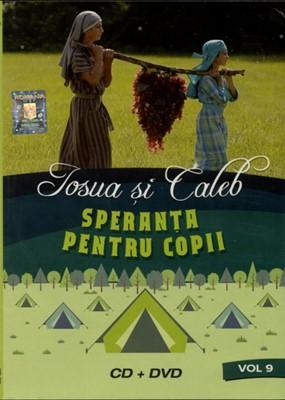 Iosua și Caleb - Speranța pentru copii, vol. 9 (DVD+CD)