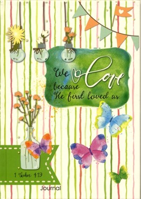 Jurnal - We love because He first loved us