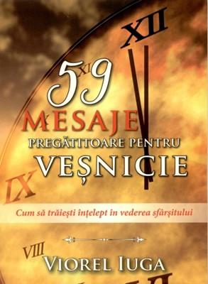 59 de mesaje pregătitoare pentru veşnicie