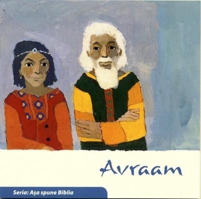 Avraam (Seria: Aşa spune Biblia)