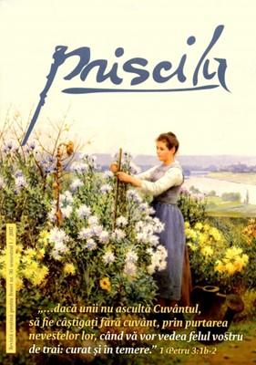 Priscila - Revistă creştină pentru femei nr. 36