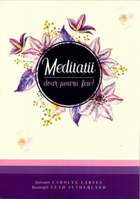 Meditaţii doar pentru fete!