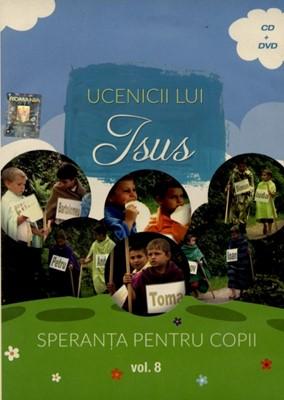 Ucenicii lui Isus - Speranța pentru copii, vol. 8 (DVD+CD)