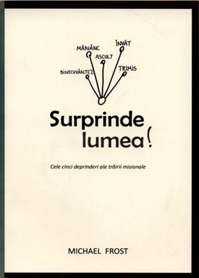Surprinde lumea! (paperback)