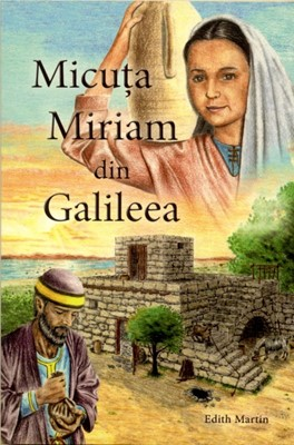 Micuţa Miriam din Galileea