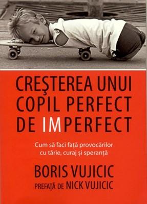 Creşterea unui copil perfect de imperfect