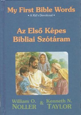My First Bible Words - Az Elso Kepes Bibliai Szotaram (HB)