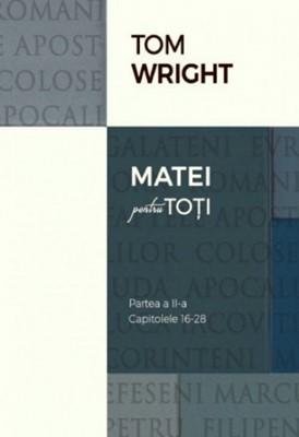 Matei pentru toţi - Partea II-a