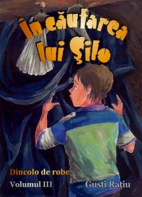 În căutarea lui Şilo, vol. 3
