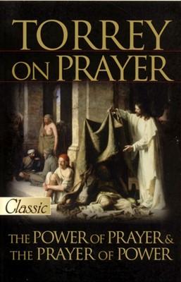 The Power Of Prayer & The Prayer Of Power