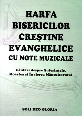 Harfa bisericilor crestine evanghelice, cu note muzicale, Pasti