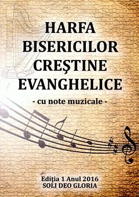 Harfa bisericilor crestine evanghelice, cu note muzicale
