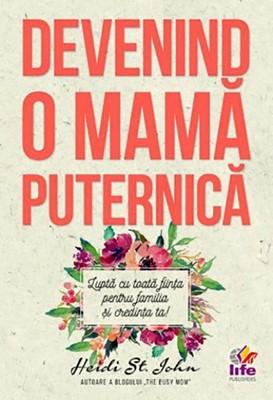Devenind o mamă puternică