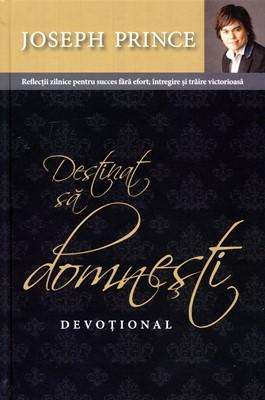 Destinat sa domnesti, devoțional