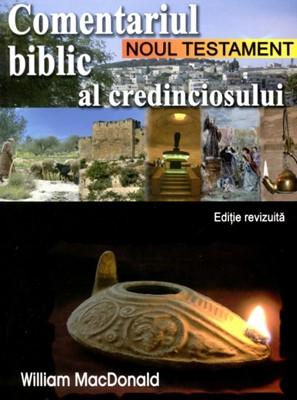 Comentariul biblic al credinciosului Noul Testament - Editie revizuita