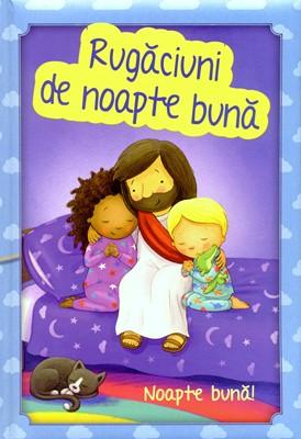 Rugăciuni de noapte bună