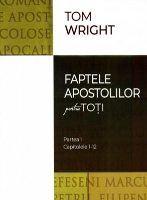 Faptele apostolilor pentru toţi, vol 1