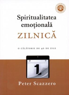 Spiritualitatea emoţională zilnică