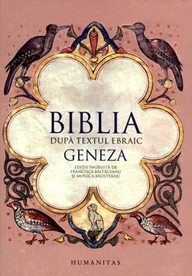 Biblia după textul ebraic: Geneza