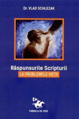 Răspunsurile Scripturii la problemele vieţii