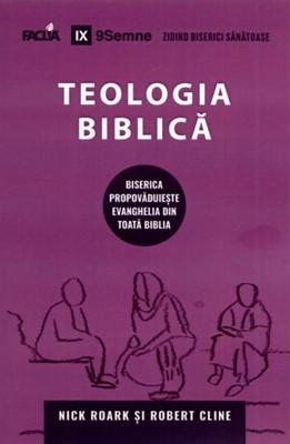 Teologia biblică: Biserica propovăduieşte evanghelia din toată Biblia