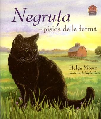 Negruţa - pisica de la fermă. Seria Ferma din Valea Minunată