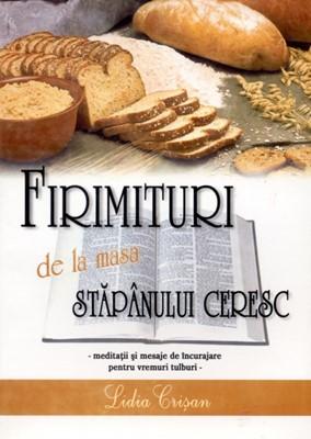 Firimituri de la masa Stăpânului Ceresc, vol 1 (paperback)