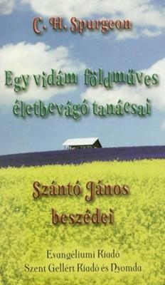 Egy vidám földműves életbevágó tanácsai