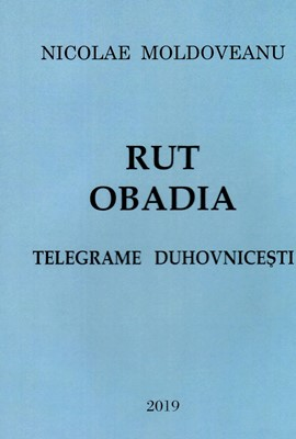 Telegrame duhovnicești: Rut, Obadia