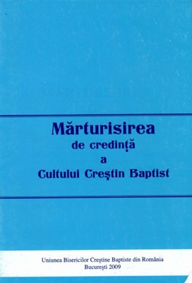 Mărturisirea de credință a Cultului Creștin Baptist