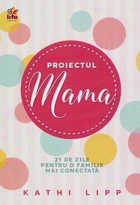 Proiectul Mama