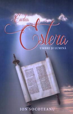 Cartea Estera: umbre si lumina