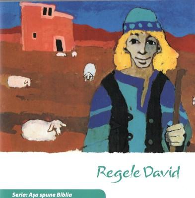 Regele David. Seria Așa spune Biblia