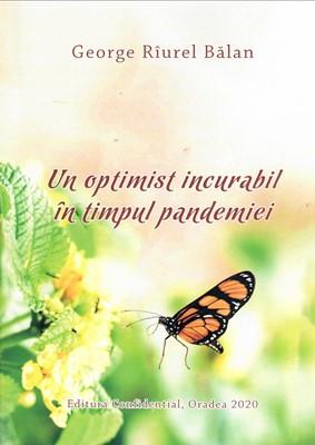 Un optimist incurabil în timpul pandemiei