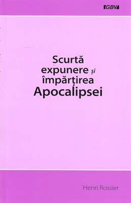 Scurtă expunere și împărțirea Apocalipsei