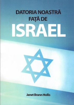 Datoria noastră față de Israel