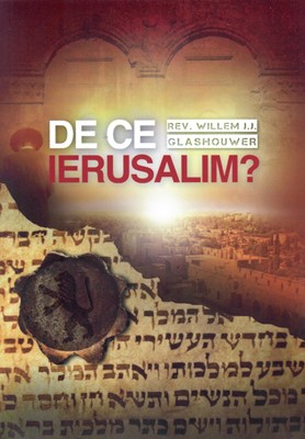 De ce Ierusalim?
