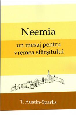 Neemia - un mesaj pentru vremea sfârșitului