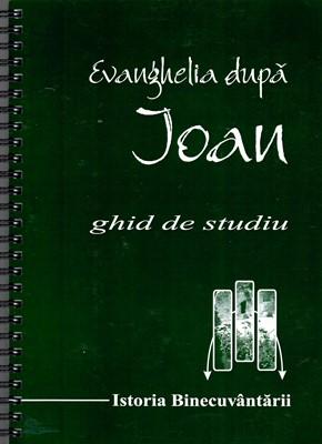 Evanghelia după Ioan - ghid de studiu
