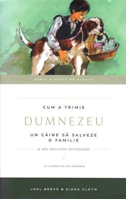 Cum a trimis Dumnezeu un câine să salveze o familie, vol V