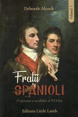 Frații spanioli Vol 1