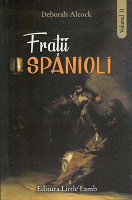 Frații spanioli vol 2
