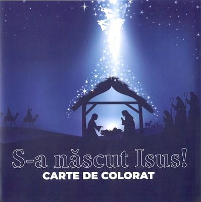 S-a născut Isus!
