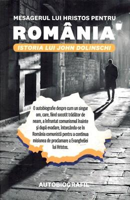 Mesagerul lui Hristos pentru România