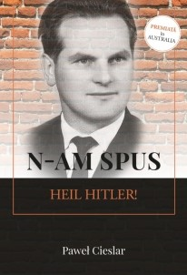 N-am spus Heil Hitler!