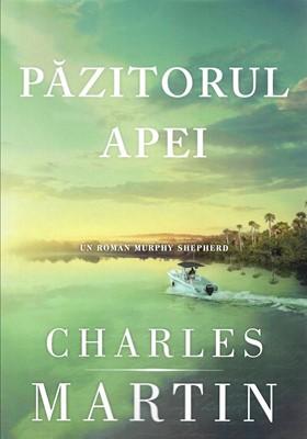 Păzitorul apei (Un roman Murphy Shepherd. Cartea 1)